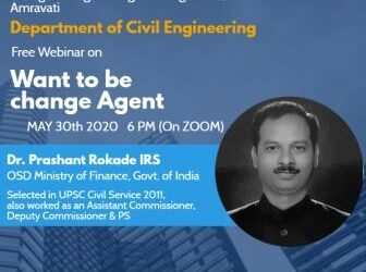 """Webinar on""""Want to be Change Agent"""" by Dr. Prashant Rokade IRS"""