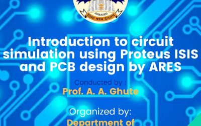"""Workshop on """"Circuit simulation using Proteus ISIS and PCB design by ARES"""""""