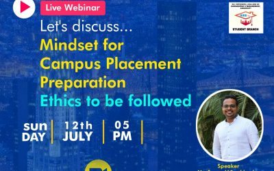 Webinar on Mindset for Campus Placement Preparation and Ethics to be followed 12 July 2020