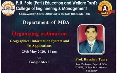 """Webinar on """"Geographical Information System and Its applications """" by Prof. Bhushan Topre"""