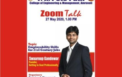 "Webinar on ""Employability skills for 21st century jobs"" by Mr. Swaaruup Gandewar, Founder GTGP was organized for all students of Engineering, MCA and MBA."